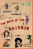 The Days of the Rainbow, Antonio Skarmeta, 1590516273