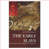 The Early Slavs : Eastern Europe from the Initial Settlement to the Kievan Rus, Dolukhanov, Pavel M., 0582236274