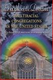 People of the Dream : Multiracial Congregations in the United States, Emerson, Michael O., 0691136270