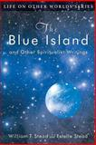 The Blue Island, William T. Stead, 0989396274