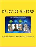 A Short World History of Black People in Ancient Times, Clyde Winters, 1494336278