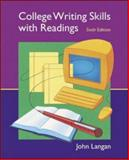 College Writing Skills with Readings : Text, Student CD, User's Guide, and Online Learning Center Powered by Catalyst, Langan, John, 0072996277