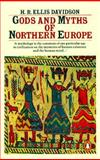 Gods and Myths of Northern Europe, H. R. Ellis Davidson, 0140136274