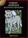 Forest Animals Stained Glass Coloring Book, John Green, 048629627X