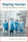 Staying Human During Residency Training, Allan D. Peterkin, 0802096271