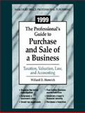 The Professional's Guide to Purchase and Sale of a Business 9780156066273