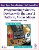 Programming Wireless Devices with the J2ME Platform, Taivalsaari, Antero and Vandenbrink, Mark, 0201746271