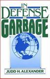 In Defense of Garbage 9780275936273