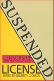 Suspended License : Censorship and the Visual Arts, , 0295976276