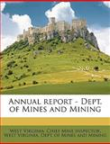 Annual Report - Dept of Mines and Mining, West Virginia., 1149276274