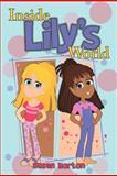 Inside Lily's World, Susan Horton, 1477276270