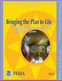 Bringing the Plan to Life: Implementing the Hazard Mitigation Plan (State and Local Mitigation Planning How-To Guide; FEMA 386-4 / August 2003), U. S. Department Security and Federal Emergency Agency, 1482506270