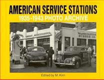 American Service Stations 1935-1943 Photo Archive 9781882256273