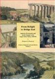 From Hellgill to Bridge End : Aspects of Economic and Social Change in the Upper Eden Valley Circa 1840-1895, Shepherd, Margaret, 1902806271