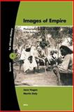 Images of Empires : Photographic Sources for the British in the Sudan, M. W. Daly, Jane R. Hogan, 900414627X
