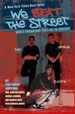 We Beat the Street 9780142406274