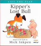 Kipper's Lost Ball, Mick Inkpen, 0152166270