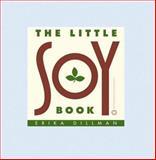 The Little Soy Book, Erika Dillman, 0446676276