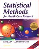 Statistical Methods for Health Care Research : With Online Articles, Munro, Barbara Hazard, 0781746272