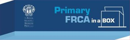 Primary FRCA in a Box, Clifton, B. and Davis, L., 1853156272