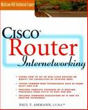 Cisco Router Internetworking, Ammann, Paul T., 0071356274