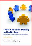 Shared Decision-Making in Health Care 9780199546275