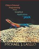 Object-Oriented Programming Featuring Graphical Applications in Java, Laszlo, Michael J., 0201726270