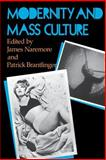Modernity and Mass Culture, , 0253206278