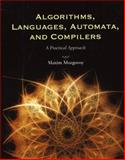 Algorithms, Languages, Automata, and Compilers, Maxim Mozgovoy, 0763776270