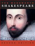 The Wadsworth Shakespeare, Shakespeare, William and Evans, G. Blakemore, 1133316271