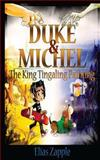Duke and Michel: the King Tingaling Painting, Elias Zapple, 1499656270