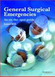 Management of Acute Surgical Emergencies, Hill, James, 1901346277