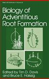 Biology of Adventitious Root Formation, , 0306446278