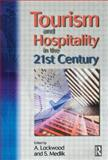 Tourism and Hospitality in the 21st Century, Medlik, S., 0750656271