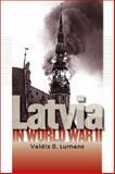 Latvia in World War II, Valdis O. Lumans, 0823226271