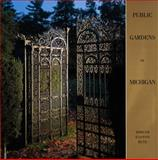 Public Gardens of Michigan, Miriam Easton Rutz, 0870136275