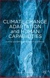 Climate Change Adaptation and Human Capabilities : Justice and Ethics in Research and Policy, Kronlid, David O., 1137436271