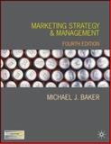 Marketing Strategy and Management, Baker, Michael J., 1403986274