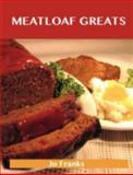 Meatloaf Greats, Jo Franks, 1486156274
