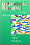 Multidisciplinary Perspectives on Literacy Research, Beach, Richard, 1572736275