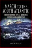 March to the South Atlantic, Nick Vaux, 1844156273