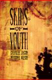 Skins of Youth 9781889186276