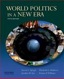 World Politics in a New Era, Spiegel, Steven L. and Matthews, Elizabeth, 0199766274