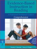 Evidence-Based Instruction in Reading : A Professional Development Guide to Comprehension, Rasinski, Timothy V. and Padak, Nancy D., 0205456278