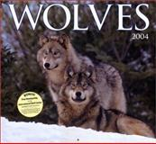 Wolves Calendar 2004, International Wolf C, 0896586278