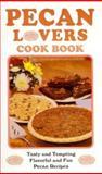 Pecan Lovers' Cook Book, Mark Blazek, 0914846272