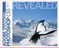 Advanced Adobe Photoshop CS5 Revealed, Botello and Botello, Chris, 1111136270