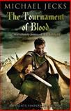 Tournament of Blood, Michael Jecks, 1471126277
