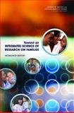 Toward an Integrated Science of Research on Families : Workshop Report, Committee on the Science of Research on Families, 0309186277