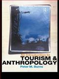 An Introduction to Tourism and Anthropology 9780415186278